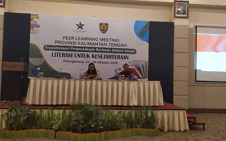 Peer Learning Meeting Provinsi Kalimantan Tengah bertajuk Transformasi Perpustakaan Berbasis Inklusi Sosial, Literasi untuk Kesejahteraan di Palangka Raya, Selasa 22 Oktober 2019