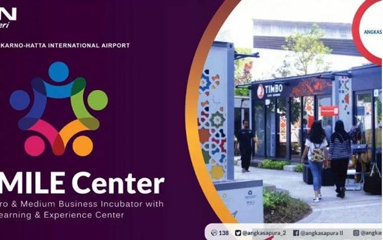 Small, Micro & Medium Business Incubator with Learning and Experience (Smmile) Center pusat UMKM Angkasa Pura II (Angkasa Pura II)