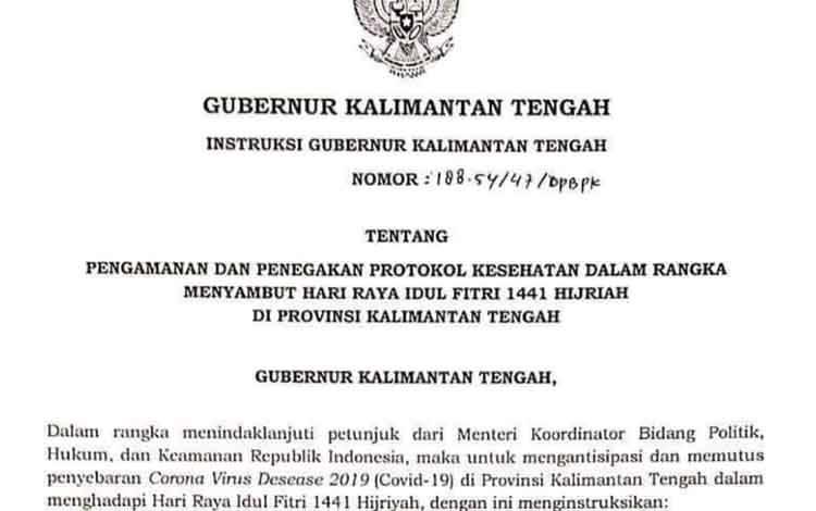 Intruksi Gubernur Sugianto Ditujukan kepada Bupati dan Wali Kota se-Kalteng dalam menyambut Hari Raya idul Fitri sesuai protokol kesehatan covid-19.
