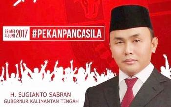 Menyambut hari Lahir Pancasila, 1 Juni 2017, Gubernur Kalteng Sugianto Sabran menegaskan, Kalimantan Tengah adalah bumi Pancasila. Karena itu, ideologi yang anti-Pancasila tidak boleh hidup.