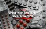 Obat Keras, Ranitidin Tak Dijual Bebas dan Hanya Ada di Apotek