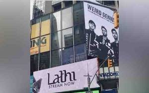 Membanggakan, Weird Genius dan Lathi Terpampang di Times Square
