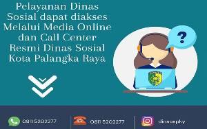 Dinas Sosial Palangka Raya Berikan Berbagai Layanan Secara Online